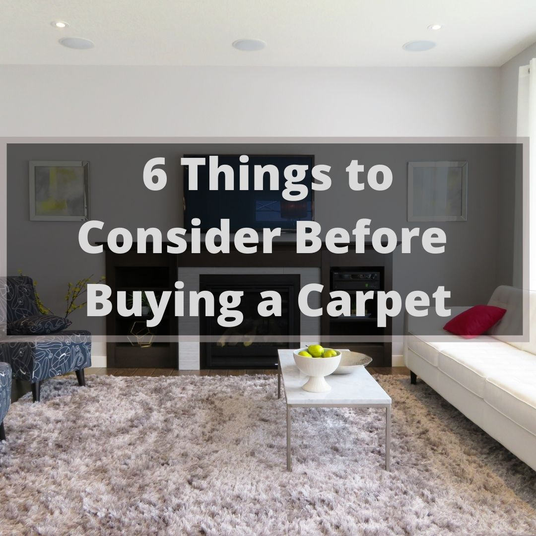 6 Things To Consider Before Buying A Carpet
